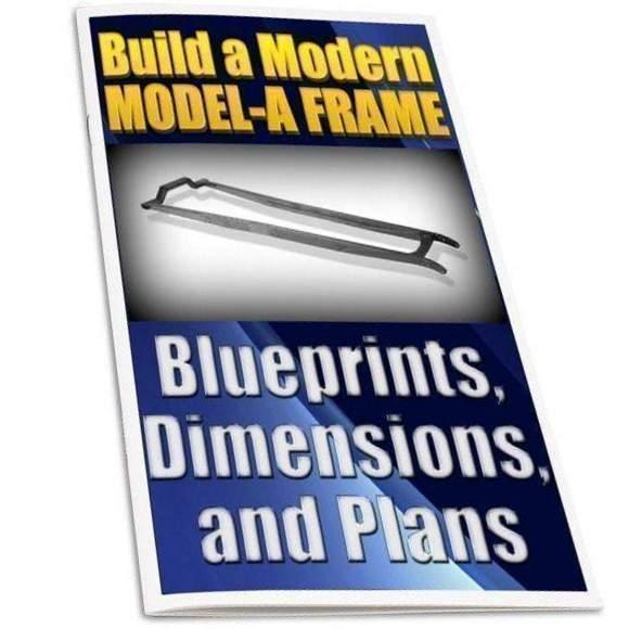Model A Frame, Dimensions, Plans to Build Model A Frame