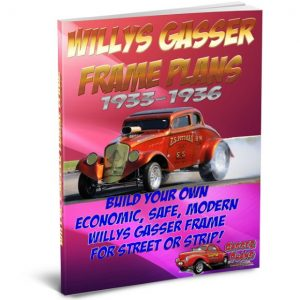 33 Willys Gasser Frame Plans