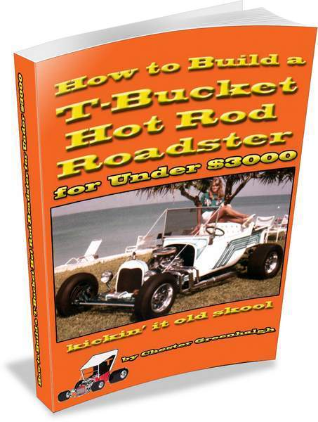 How to Build a T-Bucket Hot Rod